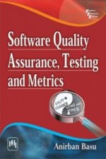 Software Quality Assurance, Testing and Metrics