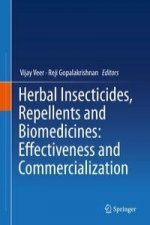 Herbal Insecticides, Repellents and Biomedicines: Effectiveness and Commercialization