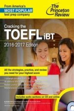Cracking the TOEFL iBT, 2016-2017 Edition with Audio CD