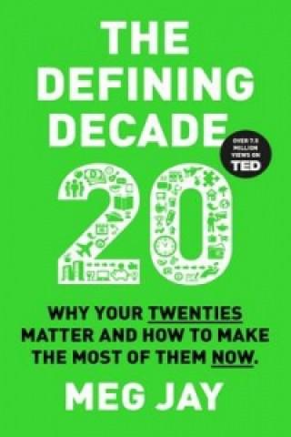Defining Decade