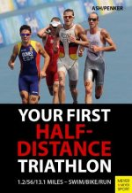 Your First Half-Distance Triathlon