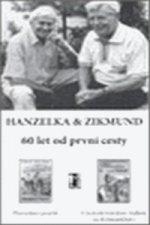 Komplet: Hanzelka a Zikmund - 60 let od první cesty