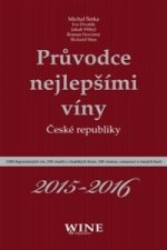 Průvodce nejlepšími víny České republiky 2015-2016