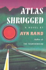 Atlas Shrugged (Centennial Ed.