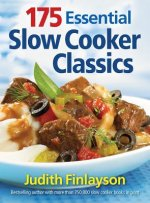 175 Essential Slow Cooker Classics