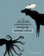 Illustrated Compendium Of Amazing Animal Facts