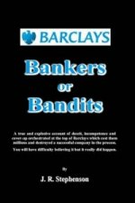 Barclays - Bankers or Bandits