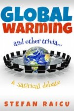 Global Warming & Other Trivia