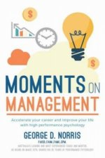 Moments on Management