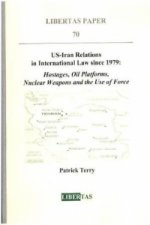 US-Iran Relations in International Law since 1979
