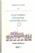 Local Traditions in Kyrgyzstan and the Rule of Law