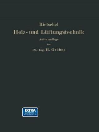 H. Rietschels Leitfaden Der Heiz- Und Luftungstechnik