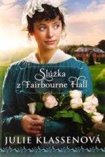 Slúžka z Fairbourne Hall
