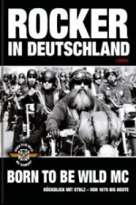 Rocker in Deutschland - Born to be Wild MC