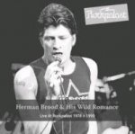 Herman Brood & His Wild Romance, Live At Rockpalast 1978 + 1990, 2 Audio-CDs