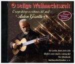 o selige Weihnacht, 1 Audio-CD