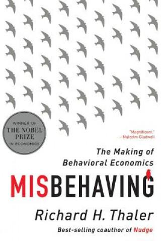 Misbehaving - The Making of Behavioral Economics