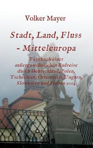 Stadt, Land, Fluss - Mitteleuropa