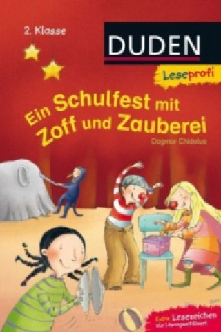 Ein Schulfest mit Zoff und Zauberei