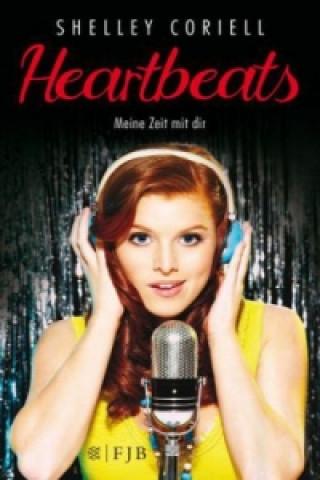 Heartbeats - Meine Zeit mit Dir