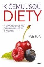 K čemu jsou diety?