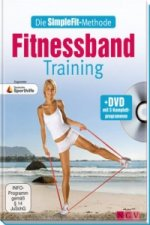 Die SimpleFit-Methode - Fitnessband-Training, m. 1 DVD