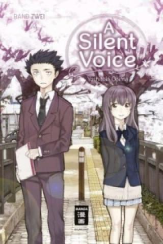 A Silent Voice. Bd.2