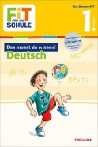 Das musst du wissen! Deutsch 1. Klasse