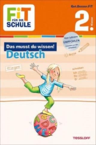 Das musst du wissen! Deutsch 2. Klasse