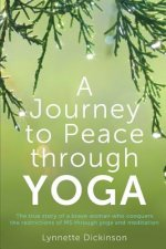 Journey to Peace Through Yoga