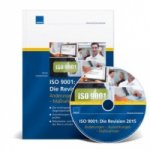 ISO 9001: Die Revision 2015, m. CD-ROM