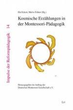 Kosmische Erzählungen in der Montessori-Pädagogik