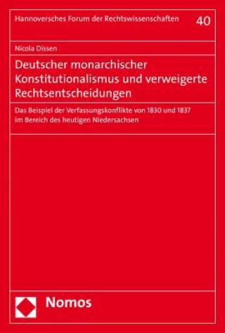 Deutscher monarchischer Konstitutionalismus und verweigerte Rechtsentscheidungen