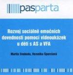 Rozvoj sociálně emočních dovedností pomocí videoukázek u dětí s AS a VFA