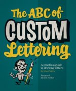 ABC Of Custom Lettering