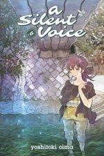 Silent Voice Vol. 6