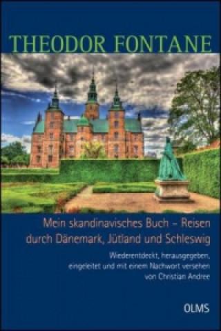 Mein skandinavisches Buch - Reisen durch Dänemark, Jütland und Schleswig