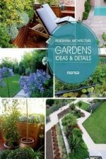 Residential Architecture: Gardens, Ideas and Details