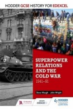 Hodder GCSE History for Edexcel: Superpower Relations and th