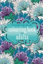 Fourth One & Only Colouring Book Adults