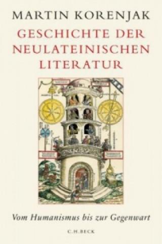 Geschichte der neulateinischen Literatur