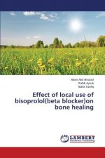 Effect of local use of bisoprolol(beta blocker)on bone healing