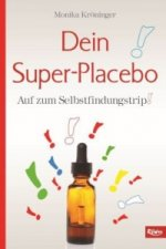 Dein Super-Placebo