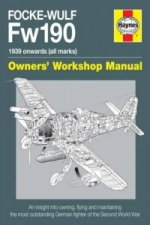 Focke Wulf Fw190 Owners' Workshop Manual