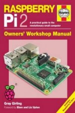 Raspberry Pi 2 Manual: A Practical Guide to the Revolutionar