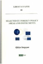 Selected EU Foreign Policy Areas and Instruments