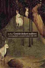 Gotické deskové malířství v severozápadních a severních Čechách, 1340-1550