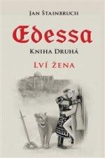 Edessa. Kniha druhá, Lví žena