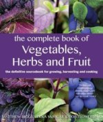 Complete Book of Vegetables, Herbs & Fruit