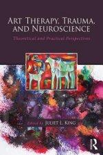 Art Therapy, Trauma, and Neuroscience